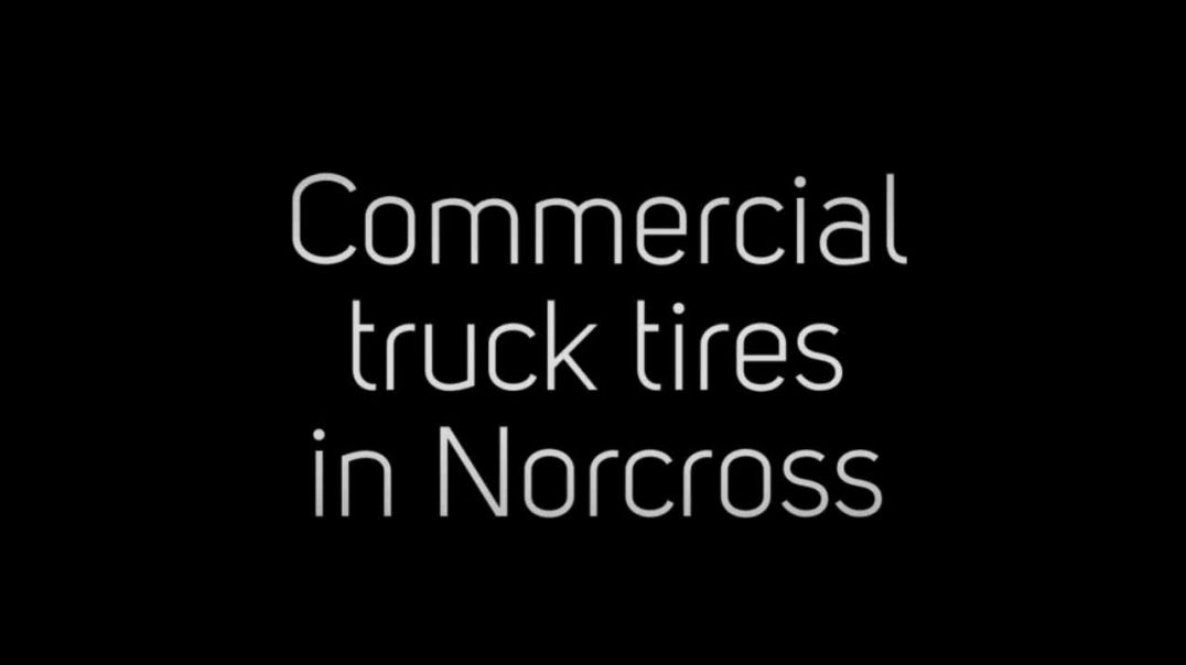 Commercial truck tires in Norcross