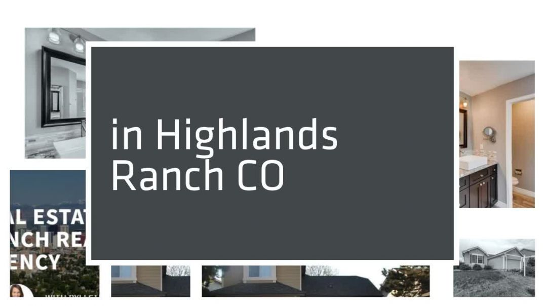 Highlands Ranch Real Estate Agency