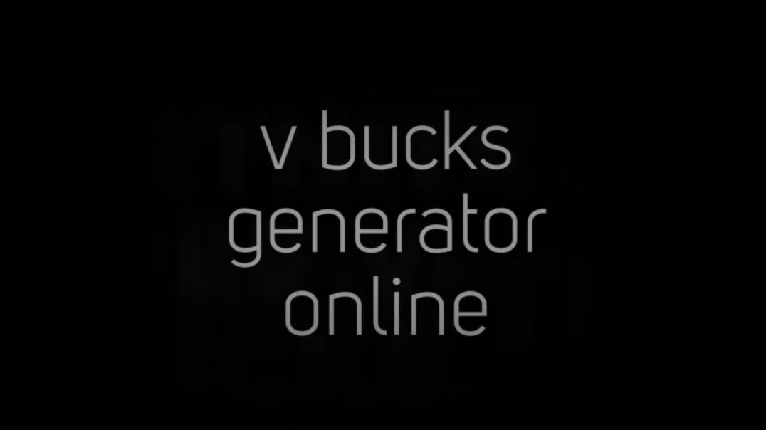 free_v_bucks_generator_720p.mp4