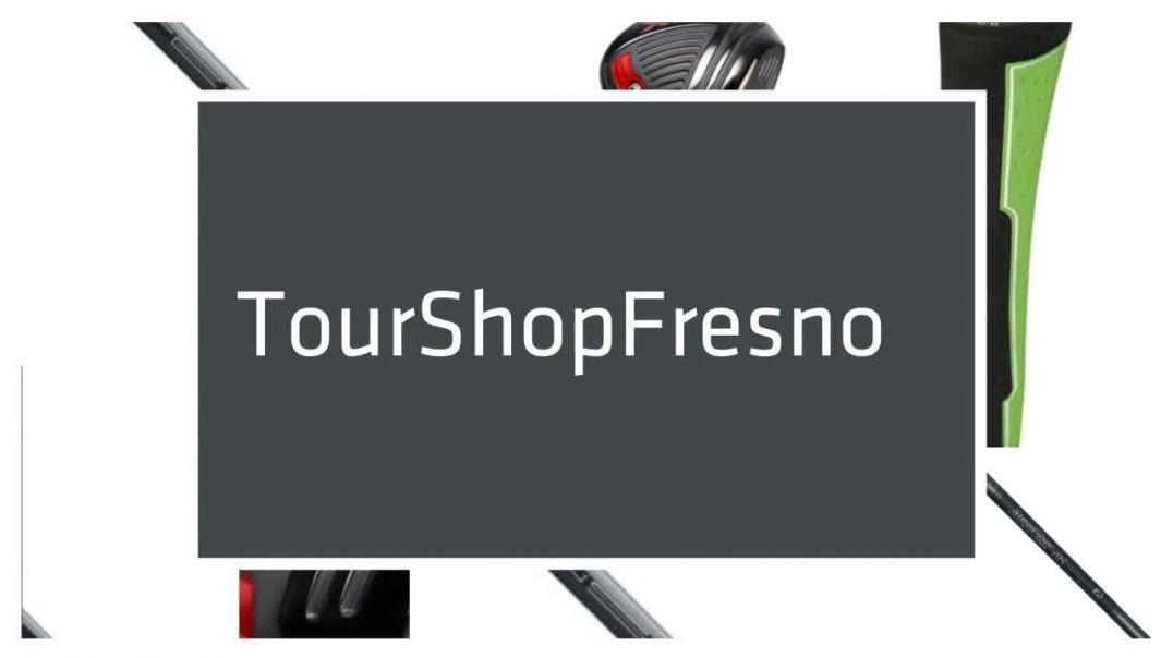 Tour Shop Fresno