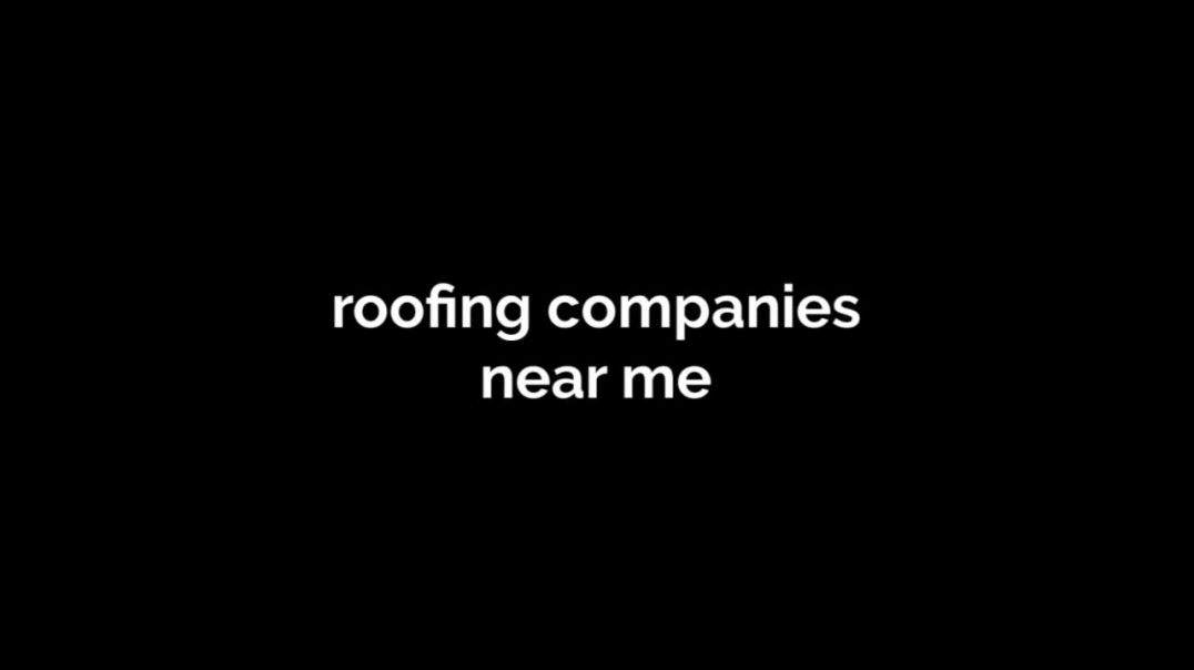 roofing_companies_near_me_720p.mp4
