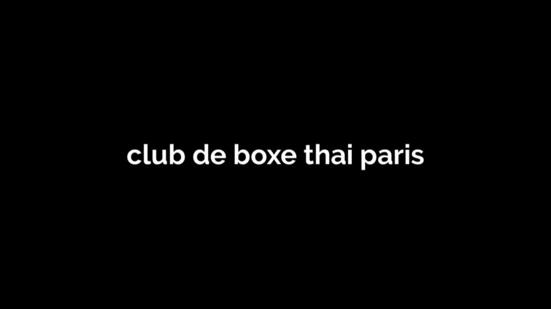 où_faire_du_muay_thai_à_paris_720p.mp4