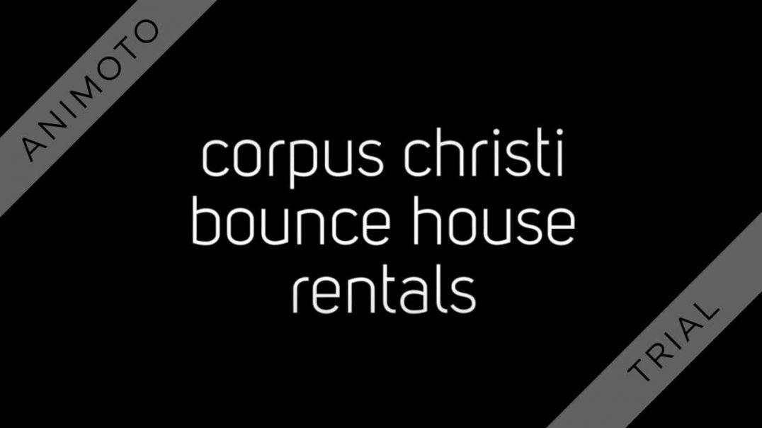 bounce house rental corpus christi tx