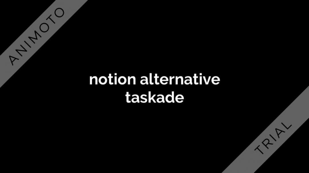 omni focus alternative taskade