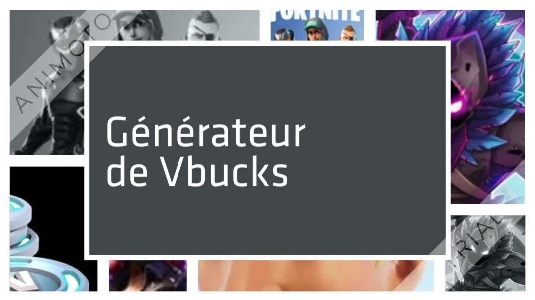 Vbucks Gratuits sur Fornite - Générateur de Vbucks