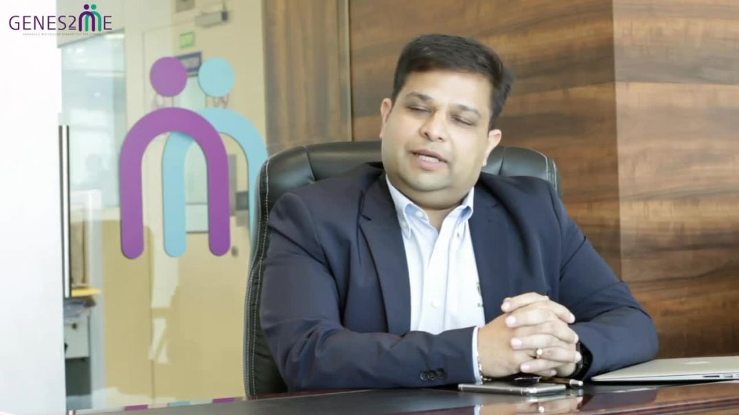 Neeraj Gupta- CEO - How genetic testing is transforming healthcare in INDIA, Genes2Me